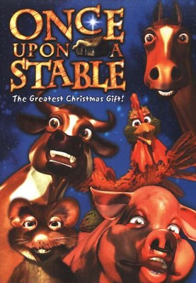 Once Upon a Stable: The Greatest Christmas Gift! DVD   -