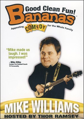 Bananas: Mike Williams, DVD   -     By: Mike Williams