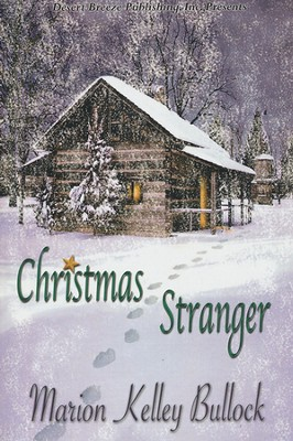 Christmas Stranger  -     By: Marion Kelley Bullock