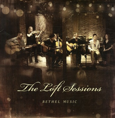 The Loft Sessions (Vinyl LP)   -     By: Bethel Live