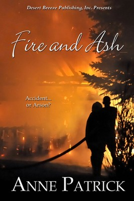 Fire and Ash  -     By: Ann Patrick