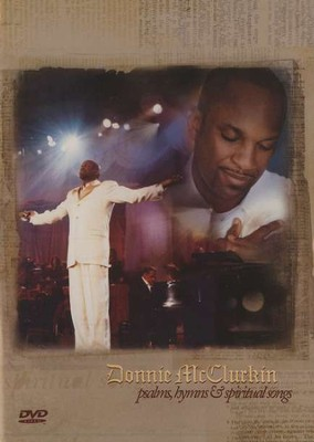 Psalms, Hymns & Spiritual Songs, DVD   -     By: Donnie McClurkin