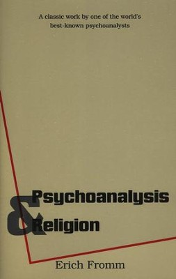 Psychoanalysis and Religion   -     By: Erich Fromm