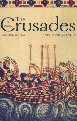 The Crusades: A History, 2nd Edition   -     By: Jonathan Riley-Smith