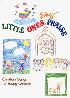 Little Ones Sing Praise   -