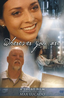 Wherever You Are, DVD  - Slightly Imperfect  -     By: Max Lucado
