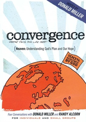 Heaven: Understanding God's Plan (Conversations with Donald Miller and Randy Alcorn)  -