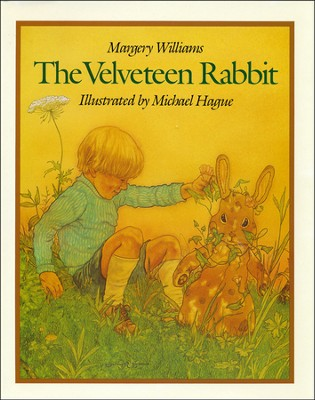 The Velveteen Rabbit   -     By: Margery Williams     Illustrated By: Michael Hague