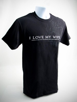 I Love My Wife Shirt, Small (36-38)  -