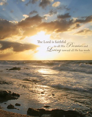 The Lord Is Faithful To All His Promises                                         -     By: Rostislav