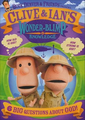 Clive & Ian's Wonder-Blimp of Knowledge 1, DVD   -     By: Phil Vischer