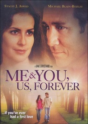 Me & You, Us, Forever   -