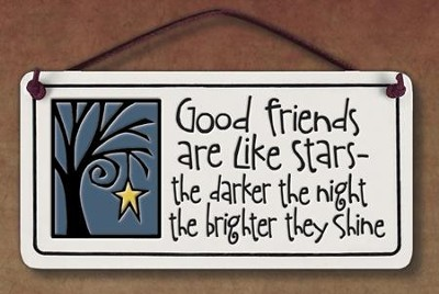 Good Friends are Like Stars Plaque  -