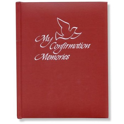 My Confirmation Memories   -     Edited By: Concordia Staff