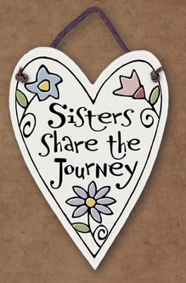 Sister's Share the Journey Plaque  -