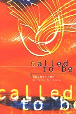 Called to Be: Devotions by Teens for Teens   -     By: Concordia Publishing Staff