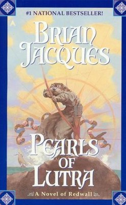 Pearls of Lutra  -     By: Brian Jacques