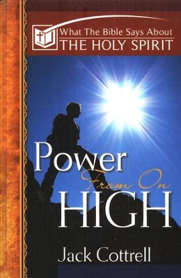 Power From On High  -     By: Jack Cottrell