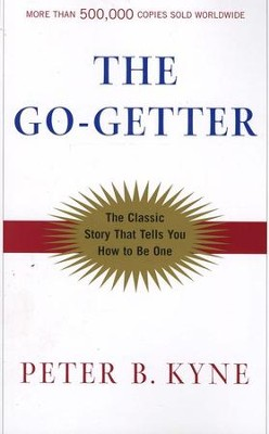 Go Getter     -     By: Peter B. Kyne