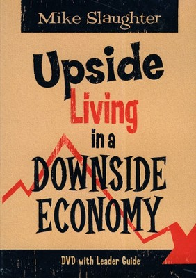Upside Living in a Downside Economy DVD  -     By: Michael Slaughter