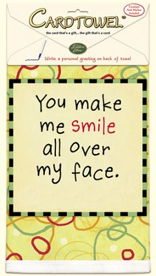 You Make Me Smile, Gift Towel to Personalize, Envelope and Pen Included  -     By: Kate Harper