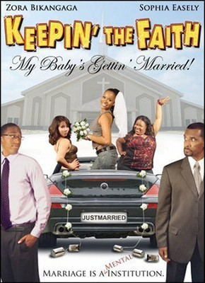 Keepin' The Faith: My Baby's Getting Married, DVD   -
