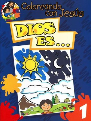 Coloreando con Jesús: Dios Es...  (Coloring with Jesus: God is... )  -     By: Maria Ester de Sturtz