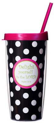 Delight Yourself in the Lord...Mug with Straw                       -