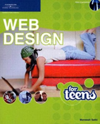 Web Design for Teens  -     By: Maneesh Sethi
