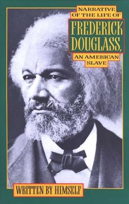 Narrative of the Life of Frederick Douglass   -     By: Frederick Douglass