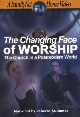 The Changing Face of Worship: The Church in a  Postmodern World, DVD  -