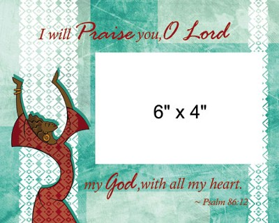 I Will Praise You Photo Frame Green  -