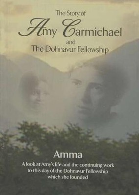 The Story of Amy Carmichael   -