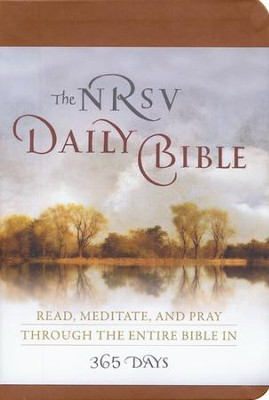 The NRSV Daily Bible: Read, Meditate, and Pray Through  the Entire Bible in 365 Days, Brown Imitation Leather  -