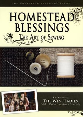 Homestead Blessings: The Art of Sewing DVD   -