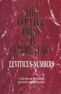 Leviticus and Numbers: The College Press NIV Commentary   -     By: Dr. Clyde M. Woods