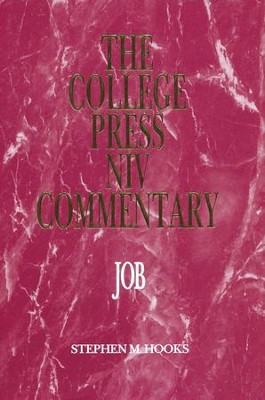 Job: The College Press NIV Commentary   -     By: Stephen M. Hooks