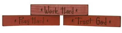 Pray Hard, Work Hard, Trust God Plaques, Set of 3  -