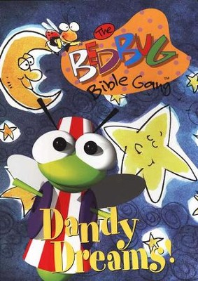The Bedbug Bible Gang ®: Dandy Dreams!   -