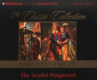The Scarlet Pimpernel - audiobook on CD   -     Narrated By: Michael Page     By: Baroness Emmuska Oeczy