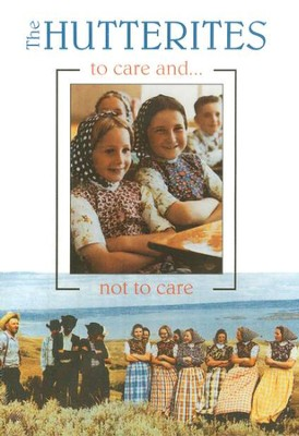 The Hutterites: To Care and Not To Care, DVD   -