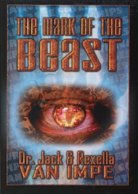 The Mark of the Beast, DVD   -     By: Dr. Jack Van Impe, Rexella Van Impe