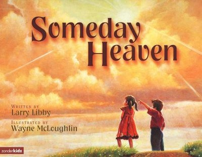 Someday Heaven  -     By: Larry Libby