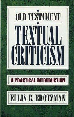 Old Testament Textual Criticism   -     By: Ellis R. Brotzman