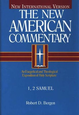 1 & 2 Samuel: New American Commentary [NAC]   -     By: Robert D. Bergen