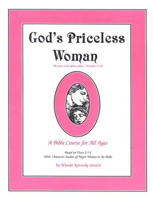 God's Priceless Woman: A Bible Course for All Ages   -     By: Wanda Sanseri
