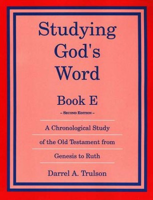 Studying God's Word Book E: Genesis-Ruth    -     By: Darrel Trulson