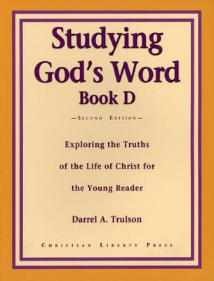 Studying God's Word Book D: Ministry of Christ, Grade 3    -     By: Darrel Trulson