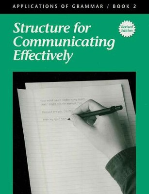 Applications of Grammar Book 2: Structure for Communicating  Effectively, Grade 8 (Remedial Grades 9-10)  -     By: Garry J. Moes
