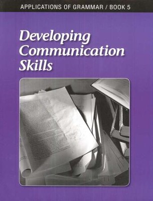 Applications of Grammar Book 5: Developing Communication Skills,  Grade 11  -     By: Annie Lee Sloan